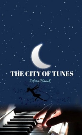 The City of Tunes book by Ishita Banik