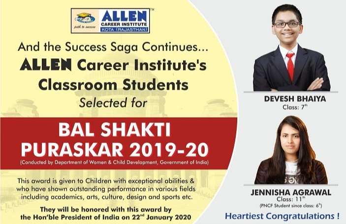 ALLEN Career Institute's 2 Classroom Students selected for Bal Shakti Puraskar 2019-20