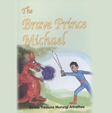 Bonita Treasure second book is The Brave Prince Michael 2015