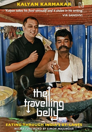 kalyan also published a food travelogue - The Travelling Belly  is a collection of his travel experiences across India