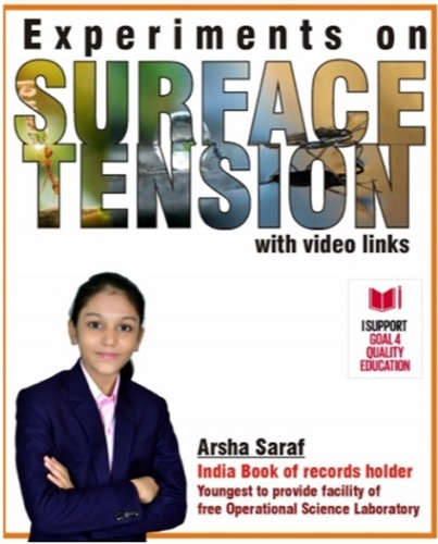 Little Arsha also has penned a book titled - Experiments on Surface tension which was launched in November 2020