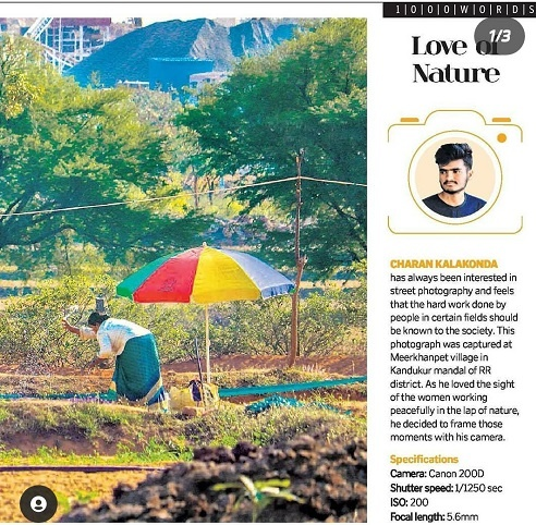 The Telangana Today Newspaper also featured an article about Charan on 21st July 2019 and that was a WOW moment to this young and budding photographer