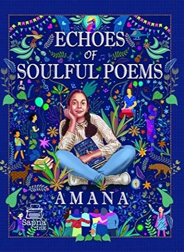 Echoes of Soulful Poems by Amana