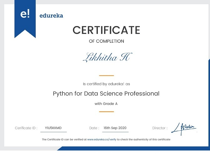 Likitha took her first certification in Data Science and completed it successfully from Edureka